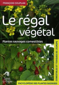 Le regal vegetal de François Couplan